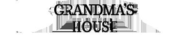Grandmas's House